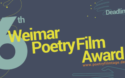 Call for Entry: 6. Weimarer Poetryfilm-Preis